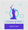 lets explore the beauty of mother of rusia vector image vector image