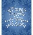 Merry Christmas Happy New Year hand lettering vector image