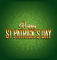 st patricks day background with gold text vector image vector image