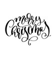 calligraphic inscription merry christmas with vector image vector image