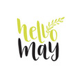 hand lettering hello may social media blog icon vector image vector image