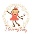 I love my baby card with cute monekey girl vector image vector image