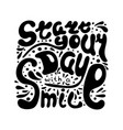 lettering start your day with a smile vector image vector image