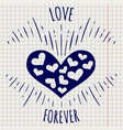 pen love forever poster with heart vector image vector image