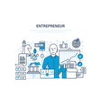 entrepreneur concept start-up projects vector image