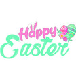 happy easter quote on white background vector image