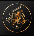 wishing you a very merry christmas and happy new vector image vector image