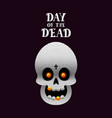 day of the dead poster with skull on dark vector image vector image