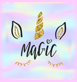 lettering text magic and unicorn face on vector image vector image