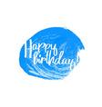 Happy birthday blue vector image
