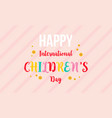 international childrens day colorful background vector image vector image