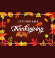 thanksgiving day sale poster autumn leaves vector image vector image