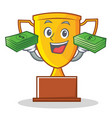 with money trophy character cartoon style vector image