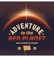 Adventure to the red planet vector image vector image
