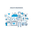 health insurance concept medical care healthcare vector image vector image