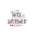 nurse lettering quote typography vector image vector image