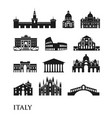 set of italy symbols landmarks in black and white vector image