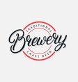 brewery hand written lettering logo vector image vector image
