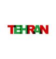 tehran phrase overlap color no transparency vector image