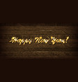 golden inscription happy new year 2019 vector image vector image
