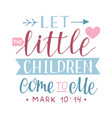 hand lettering with bible verse let little vector image