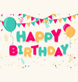 happy birthday celebration with balloons banner vector image