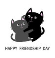 happy friendship day black gray cat hugging vector image