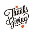 thanksgiving vintage lettering sign on white vector image