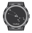 the watch dial with zodiac sign taurus vector image vector image
