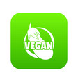 vegan icon green vector image