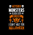 halloween saying design vector image vector image
