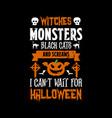 halloween saying design vector image
