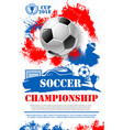 poster for soccer football championship vector image