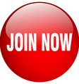 join now red round gel isolated push button vector image vector image