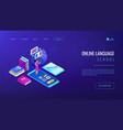 online language school isometric 3d landing page vector image vector image