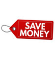 save money label or price tag vector image vector image