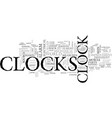 where did we get clocks from anyway text word vector image vector image