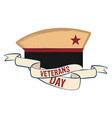 veteran day label with a military hat vector image vector image