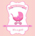 greeting card for a girl on bashower baby vector image