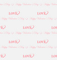 text happy valentine s day and love with hearts vector image vector image