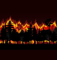 forest fire with burning trees save environment vector image