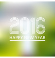 happy new year 2016 on blur abstract background vector image vector image