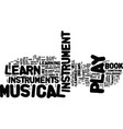 learn to play musical instrument sets text vector image vector image