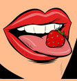 strawberry female tongue mouth vector image