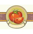 Vintage red tomatos label on old paper background vector image