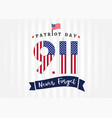 9 11 usa flag never forget partiot day poster vector image vector image