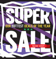 super sale hottest deal promotion sale banner vector image vector image