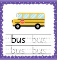 trace word - bus flash card for toddlers tracing vector image vector image