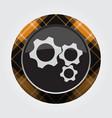 button orange black tartan - three cogwheel icon vector image vector image