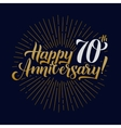 Happy Anniversary Calligraphic and Starburst vector image vector image
